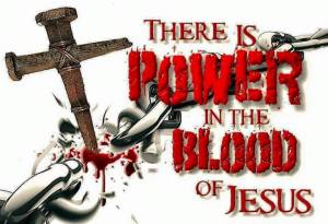 Power in the Blood of Jesus